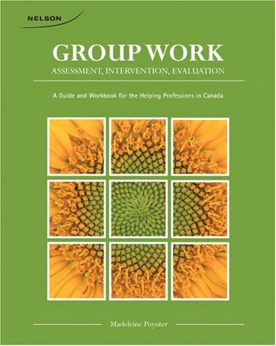 9780176501266: CDN ED Group Work: Assessment, Intervention, Evaluation