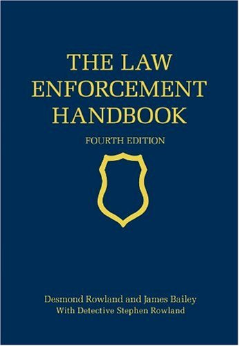 9780176501273: The Law Enforcement Handbook, Fourth Edition