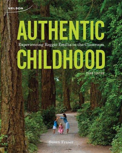 9780176501365: Authentic Childhood: Experiencing Reggio Emilia in the Classroom