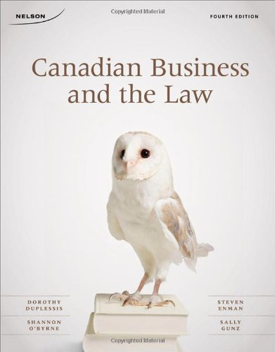 9780176501624: Canadian Business and the Law Fourth Edition