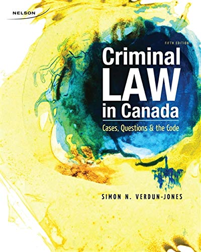 9780176501723: CND ED Criminal Law in Canada: Cases, Questions and the Code