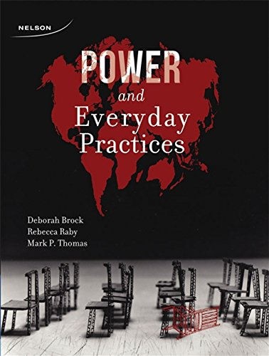Power and Everyday Practices: Deborah R.; Raby,