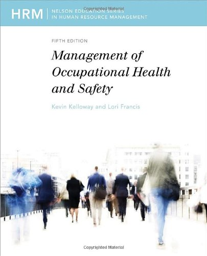 Management Of Occupational Health And Safety: Kelloway, Kevin; Francis,