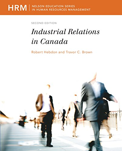 9780176502492: Industrial Relations in Canada
