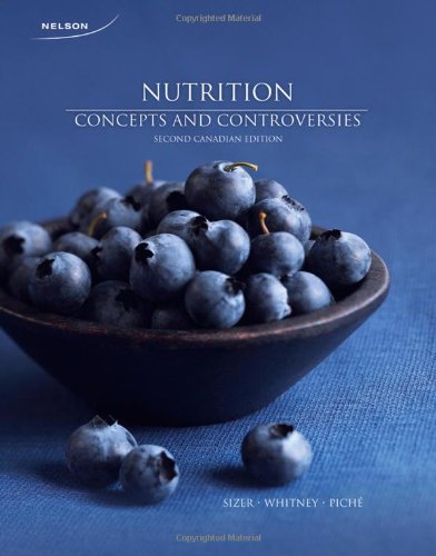 9780176502584: Nutrition Concepts and Controversies