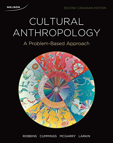 Cultural Anthropology A Problem-Based Approach: Robbins, Richard A.