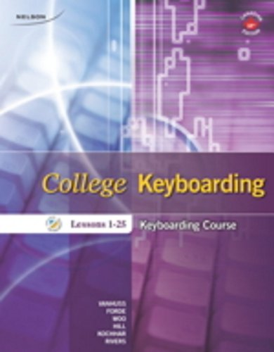 College Keyboarding Keyboarding Course - Lessons 1-25: VanHuss, Susan H.;