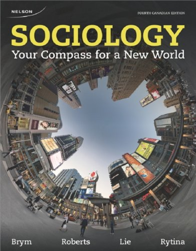 9780176503864: Sociology: Your Compass for a New World by Brym, Robert J.; Roberts, Lance W.