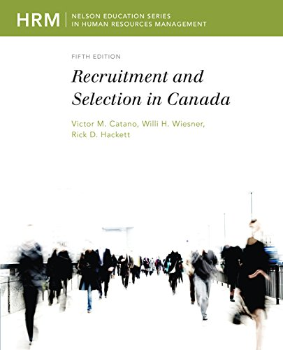 9780176504373: Recruitment and Selection in Canada (Nelson Series in Human Resources Management)