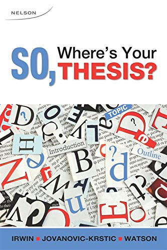 9780176504458: So, Where's Your Thesis?