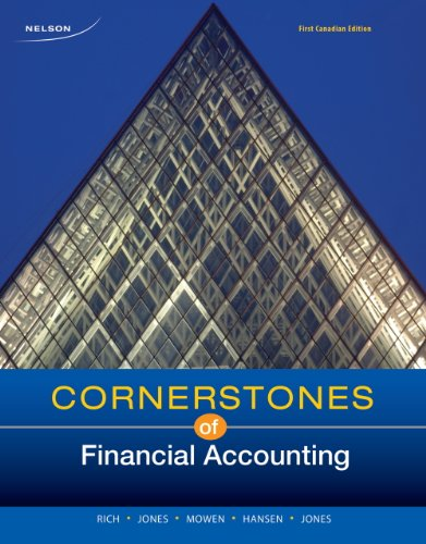 9780176504656: Cornerstones of Financial Accounting, First Canadian Edition