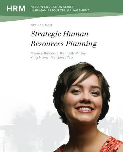 Strategic Human Resources Planning (Nelson Education Series: Monica Belcourt