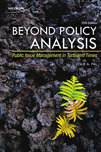 Beyond Policy Analysis: Public Issue Management in: Pal, Leslie