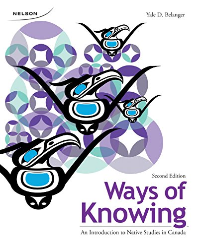 9780176508630: Ways of Knowing : An Introduction to Native Studies in Canada