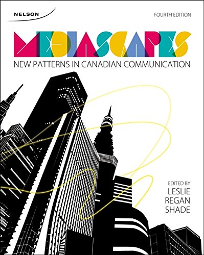 9780176508647: Mediascapes: New Patterns in Canadian Communication