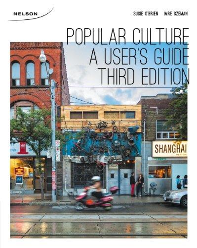 9780176508654: Popular Culture : a User's Guide