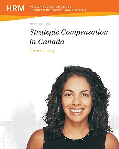 9780176509682: Strategic Compensation in Canada