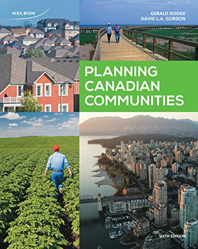 9780176509828: Planning Canadian Communities , 6th Edition