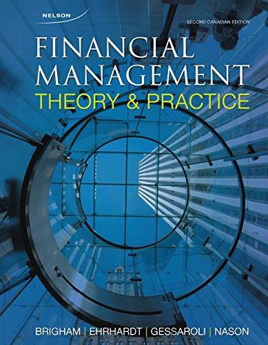 Financial Management: Theory and Practice, 2nd Edition: Brigham/Ehrhardt/Gessaroli/Nason