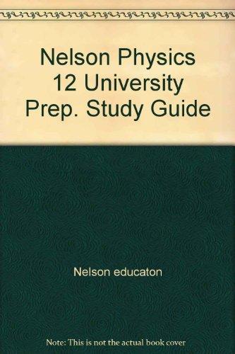 Nelson Physics 12 University Preparation Online Textbook