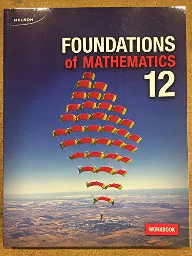 9780176521035: Foundations of Math 12 WNCP Workbook