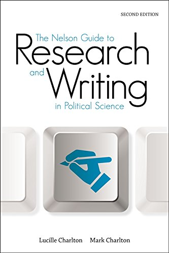 9780176528539: The Nelson Guide to Research and Writing in Political Science