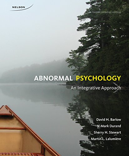 9780176531652: Abnormal Psychology: An Integrative Approach