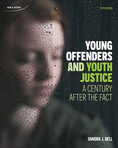 Young Offenders and Youth Justice: A Century: Sandra J. Bell