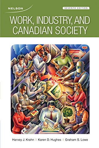9780176531935: Work, Industry, and Canadian Society