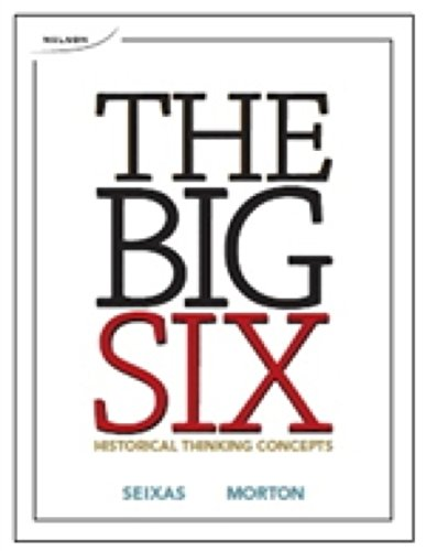 9780176541545: The Big Six Historical Thinking Concepts