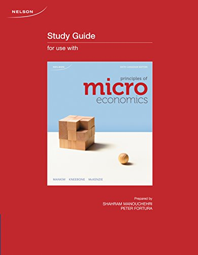 Study Guide for Principles of Microeconomics, Sixth: Mankiw, N. Gregory