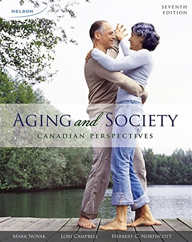 9780176562267: Aging and Society: A Canadian Perspectives