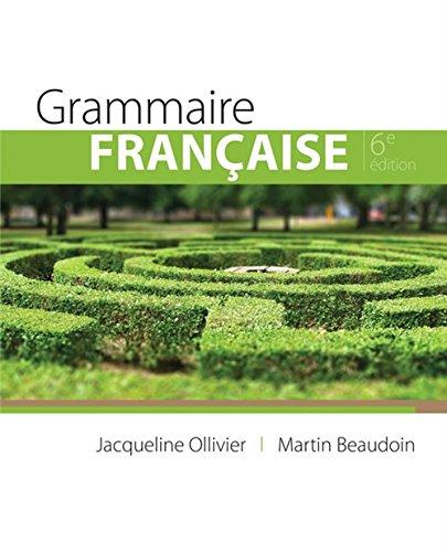9780176570033: Grammaire française