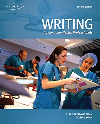 9780176572228: Writing for Canadian Health Professionals, 2nd Edition - See more at: http://www.nelson.com/catalogue/productOverview.do?Ntt=16566646704892079210979474001062236486&N=197+4294949473&Ntk=P_EPI#sthash.lbDduvxG.dpuf