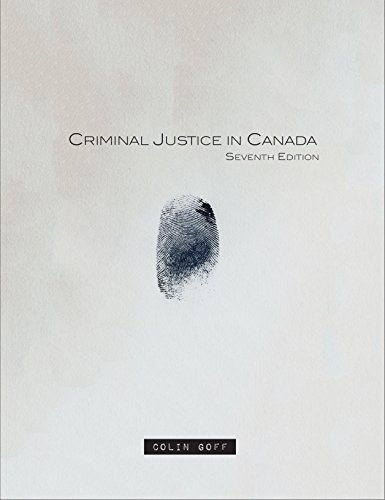 9780176582944: Criminal Justice In Canada
