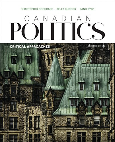 9780176582951: Canadian Politics: Critical Approaches