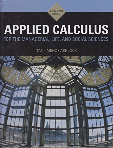 9780176609955: Applied Calculus for the Managerial, Life, and Social Sciences