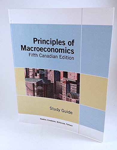 Study Guide for Use with Principles of: N. Gregory Mankiw