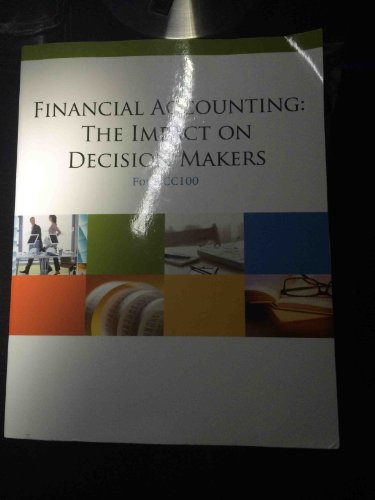 Financial Accounting: The Impact on Decision Makers: Nelson Education