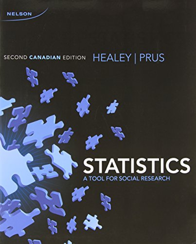 STATISTICS: A Tool for Social Research, 2nd Canadian Ed.--Includes Access Code--: Healy/Prus