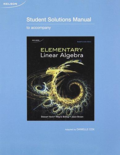 Student Solutions Manual for Elementary Linear Algebra: Venit, Stewart