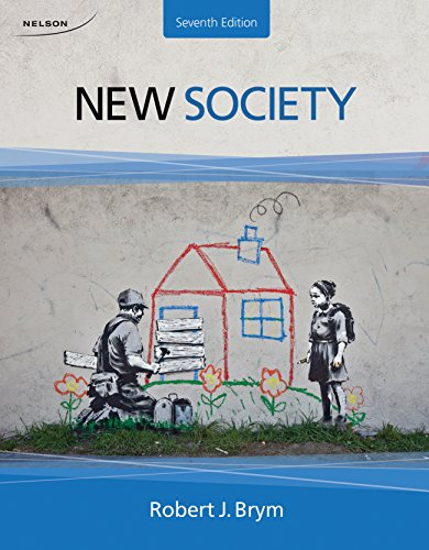 New Society Seventh Edition: Brym, Robert J.