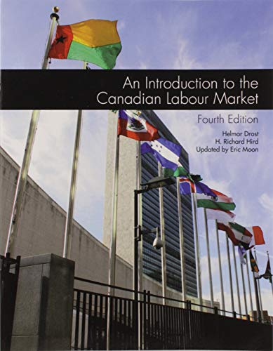 9780176670023: NEW Custom Pub: An Introduction to the Canadian Labour Market 4