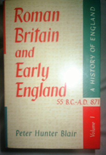 9780177110443: Roman Britain and early England, 55 B.C. - A.D. 871.