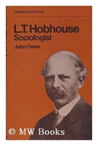 L.T. Hobhouse, Sociologist: Owen, John E.