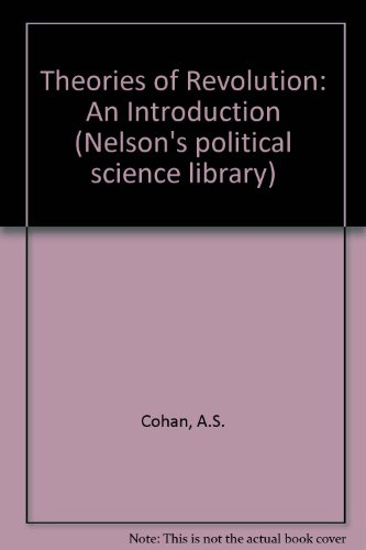 9780177111228: Theories of Revolution: An Introduction (Nelson's political science library)