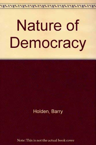 9780177120749: Nature of Democracy (Nelson's political science library)