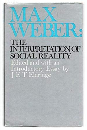 9780177120800: Max Weber: the Interpretation of Social Reality