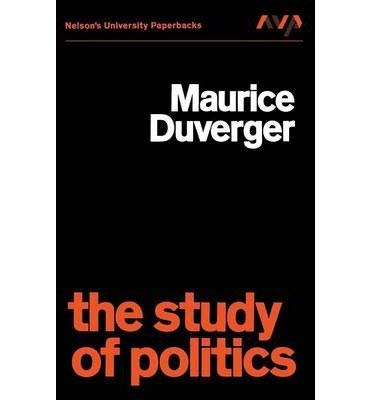 Study of Politics (University Paperbacks): Duverger, Maurice