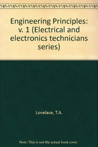 9780177411083: Engineering Principles: v. 1 (Electrical and electronics technicians series)